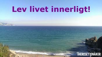 Lev innerligt